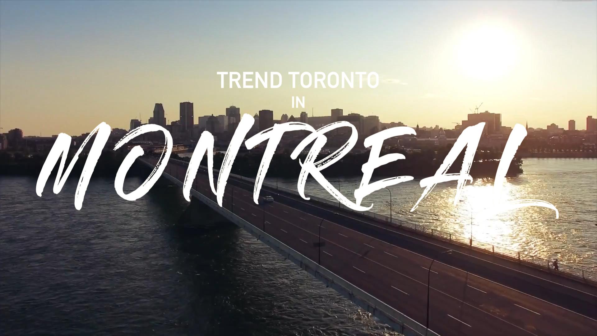Trend Toronto in MTL